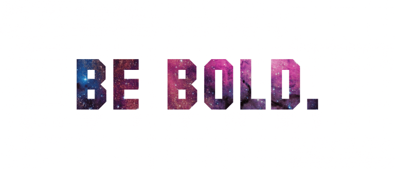 Be Bold Space
