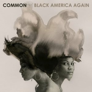 Common - Black America Again
