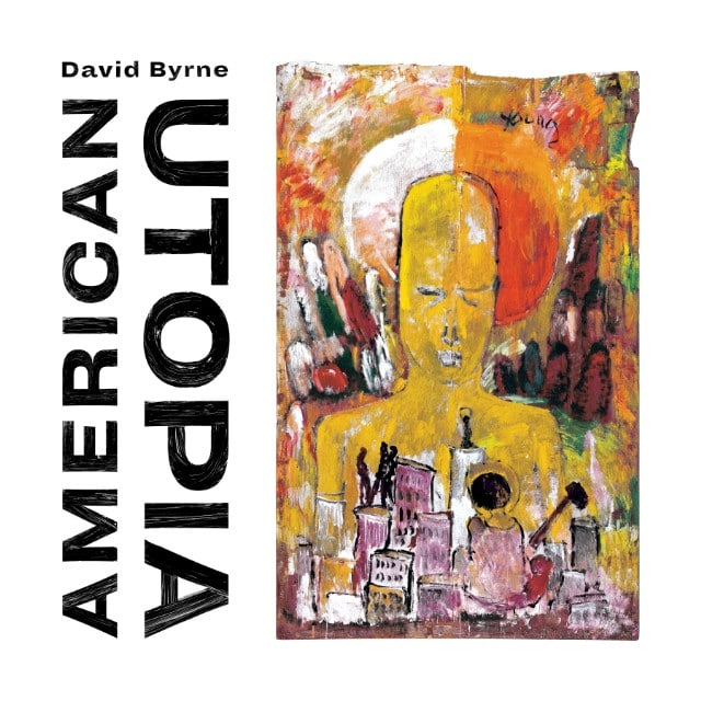 David Byrne - American Utopia | Reactions | LIVING LIFE FEARLESS