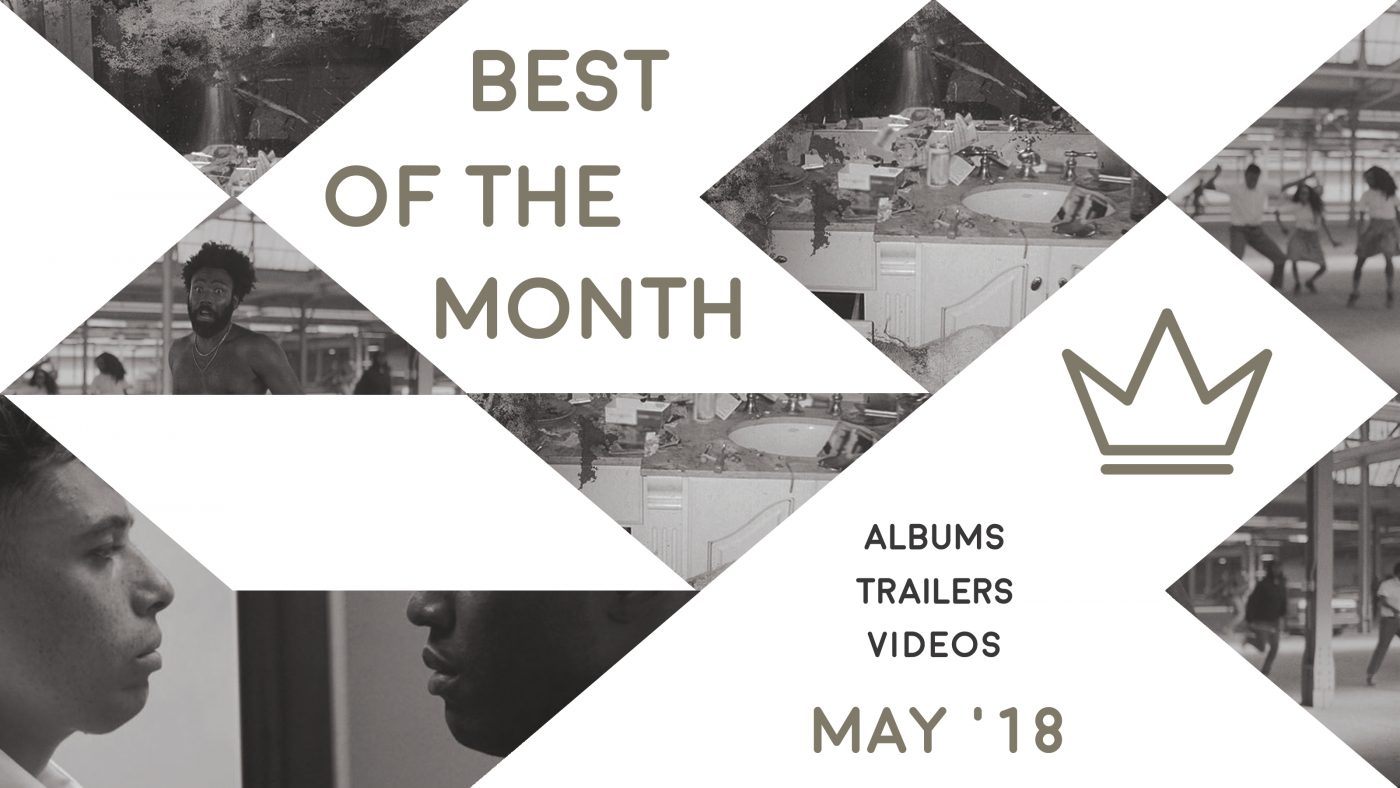 Best of the Month: May 2018   Features   LIVING LIFE FEARLESS